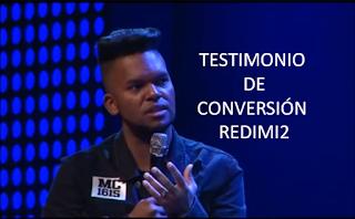 testimonio de redimi2